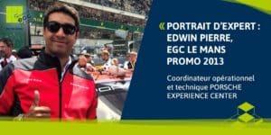 """[PORTRAIT D'EXPERT] Edwin Pierre: """"Chez Porsche il y a toujours un nouveau défi à relever""""."""