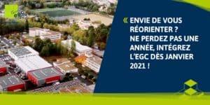 Envie de vous réorienter ? Ne perdez pas une année, intégrez l'EGC dès janvier 2021 !